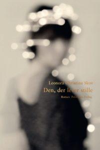 "Cover Leonora Christina Skow ""Den, der lever stille"""