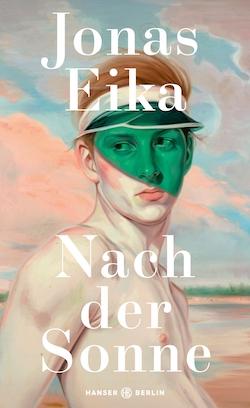 Cover des Buchs Nach der Sonne von Jonas Eika