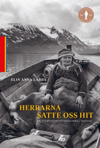 """Cover des Buchs """"Herrarna satte oss hit"""" von Elin Anna Labba"""