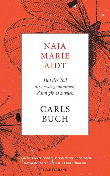 Cover von Naja Marie Aidts Roman Carls Buch