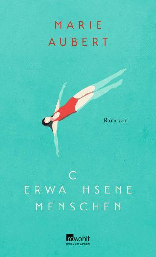 """Cover von Marie Auberts Roman """"Erwachsene Menschen"""""""