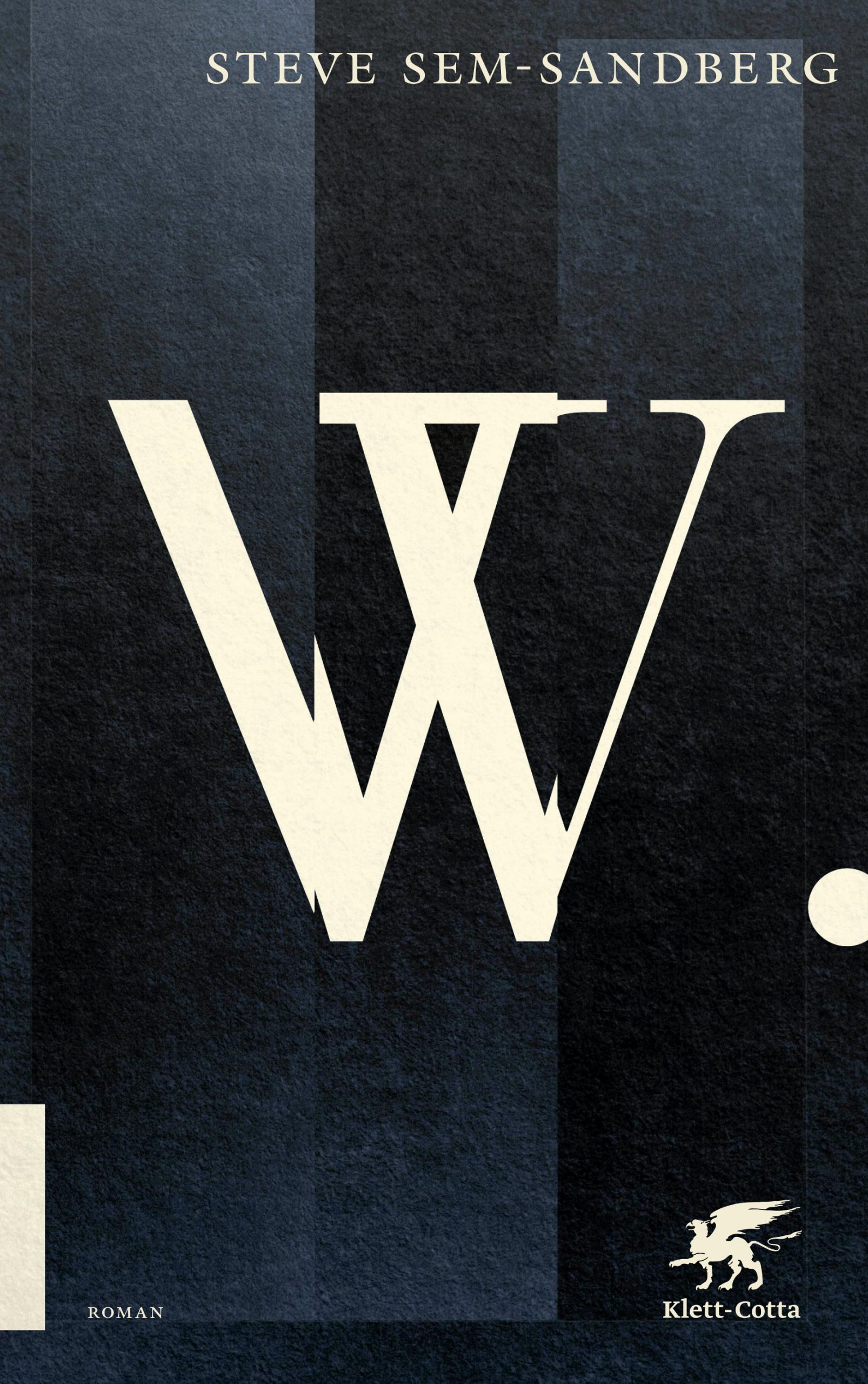 "Cover von Steve Sem-Sandbergs Roman ""W."""