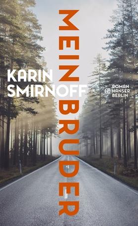 """Cover von Karin Smirnoffs Roman """"Mein Bruder"""""""