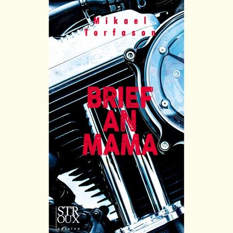 """Cover von Mikael Torfasons Roman """"Brief an Mama"""""""