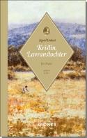 """Cover von Sigrid Undsets Roman """"Kristin Lavranstochter: Der Kranz"""""""